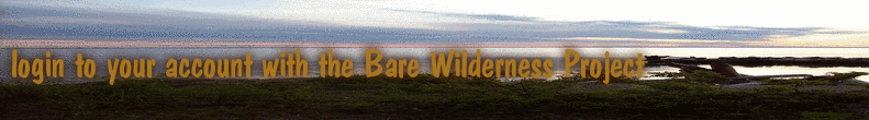 login to your account with the Bare Wilderness Project